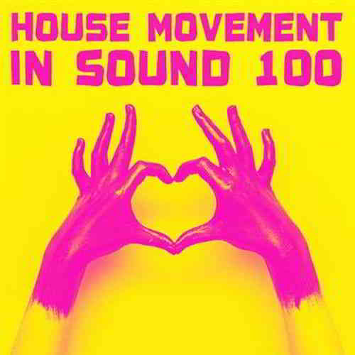 In Sound 100 House Movement (2020) торрент