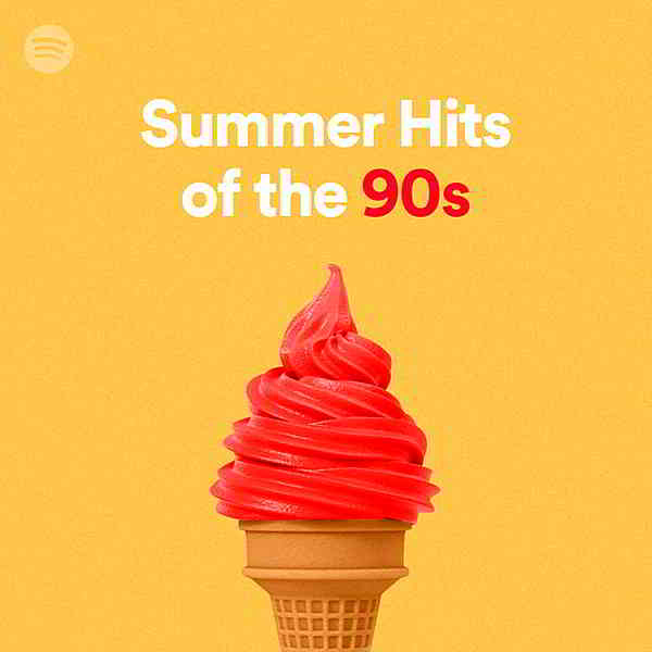 Summer Hits Of The 90s: Playlist Spotify