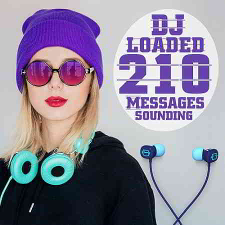 210 DJ Loaded Messages Sounding (2020) торрент