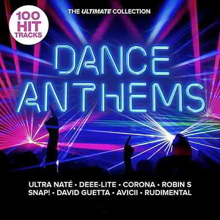 Dance Anthems: The Ultimate Collection (2020) торрент