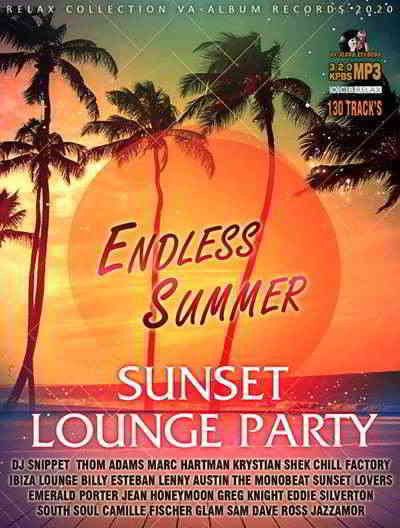 Endless Summer: Sunset Lounge Party (2020) торрент
