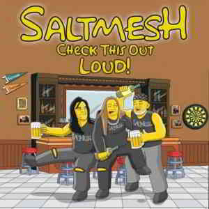 Saltmesh - Check This Out Loud!