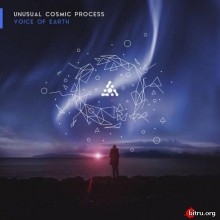 Unusual Cosmic Process - Voice Of Earth (2020) торрент