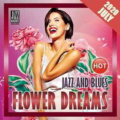 Flowers Dreams: Jazz And Blues (2020) торрент