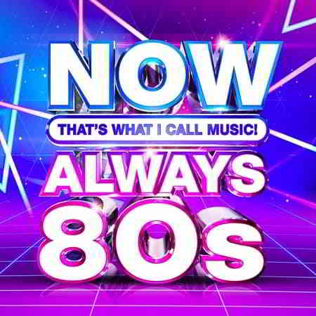 NOW That's What I Call Music Always 80s (2020) торрент