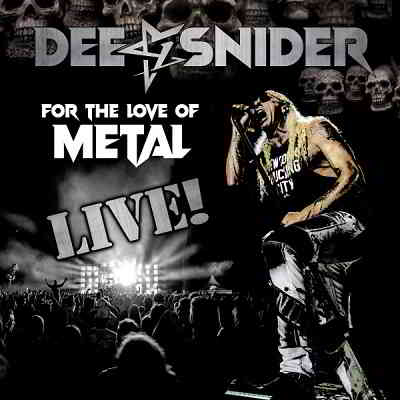 Dee Snider - For the Love of Metal [Live] (2020) торрент