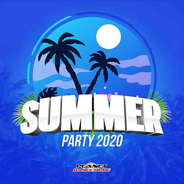 Summer Party 2020 [Planet Dance Music] (2020) торрент