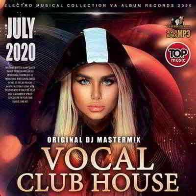 Vocal Club House: Original DJ Mastermix (2020) торрент