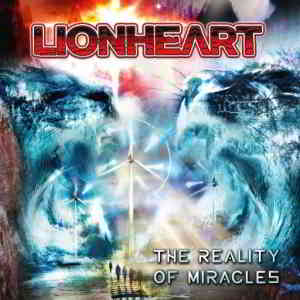 Lionheart - The Reality Of Miracles (2020) торрент