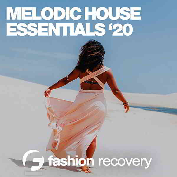 Melodic House Essentials '20 (2020) торрент