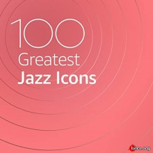 100 Greatest Jazz Icons (2020) торрент