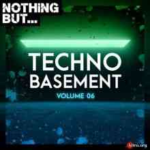 Nothing But... Techno Basement Vol. 06 (2020) торрент