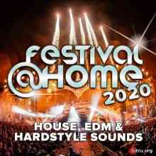 Festival At Home: House, EDM Und Hardstyle Sounds