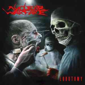 Nuclear Warfare - Lobotomy