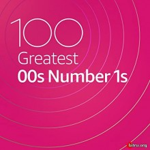100 Greatest 00s Number 1s