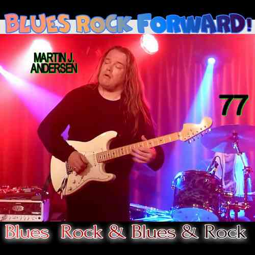 Blues Rock forward! 77