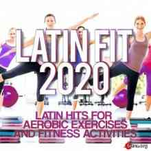 Latin Fit 2020 - Latin Hits For Aerobic Exercises And Fitness Activities (2020) торрент