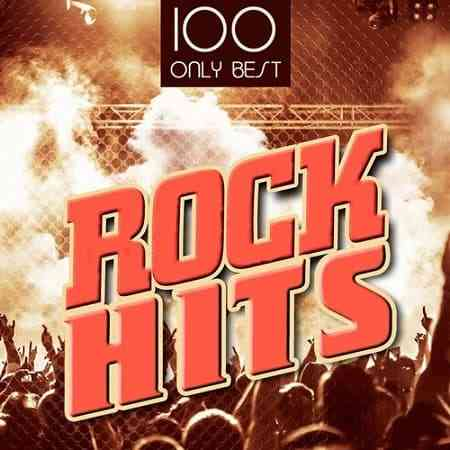100 Only Best Rock Hits