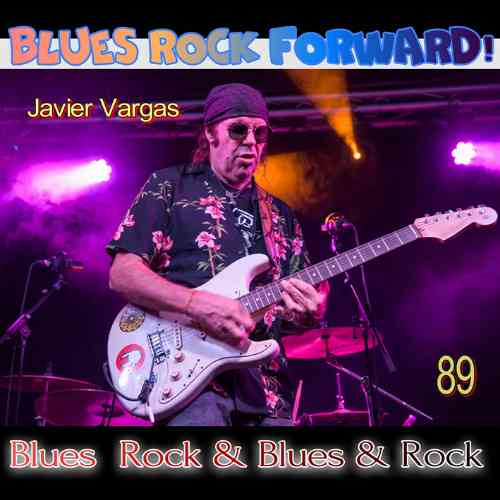 Blues Rock forward! 89