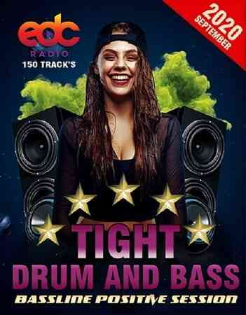 Tight Drum And Bass: Bassline Positive Session (2020) торрент