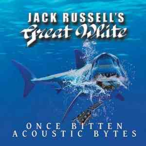 Jack Russell's Great White - Once Bitten Acoustic Bytes (2020) торрент