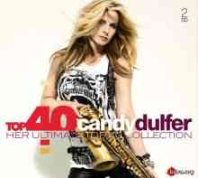 Candy Dulfer - Top 40 Candy Dulfer. Her Ultimate Top 40 Collection [2 CD]