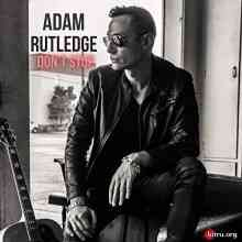 Adam Rutledge - Don't Stop (2020) торрент