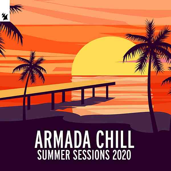 Armada Chill Summer Sessions 2020