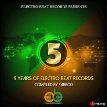 5 Years Of Electro Beat Records (2020) торрент
