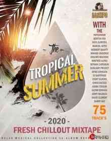 The Tropical Summer: Fresh Chillout Mix (2020) торрент
