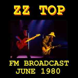 ZZ Top - ZZ Top FM Broadcast June 1980 (2020) торрент