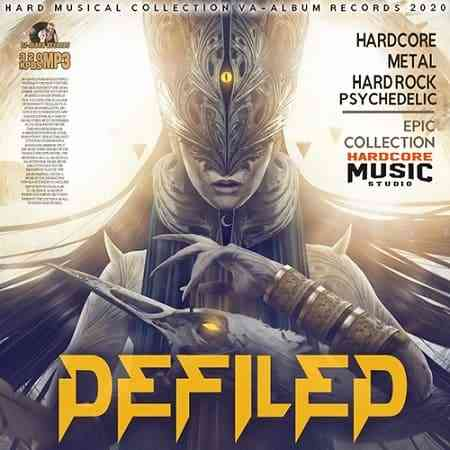 Defiled: Hardcore Collection (2020) торрент