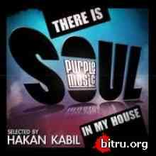 There Is Soul in My House - Selected By Hakan Kabil (2020) торрент