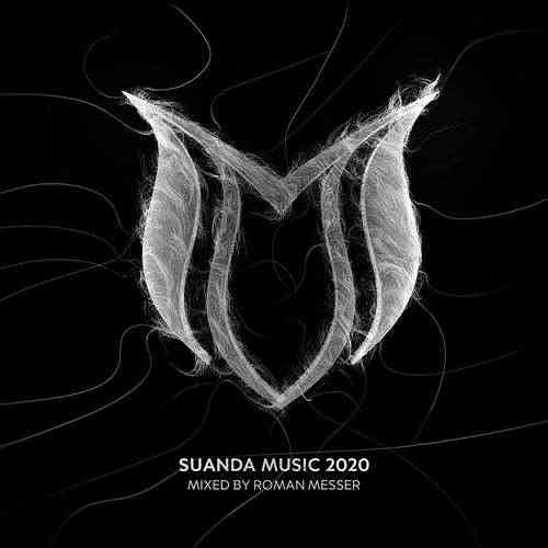 Suanda Music 2020 [Mixed by Roman Messer] (2020) торрент