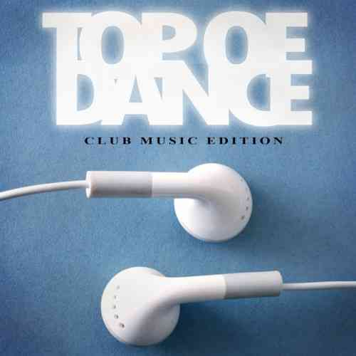 Top of Dance - Club Music Edition (2015) торрент