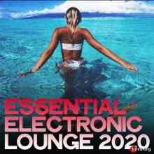 Essential Electronic Lounge 2020 (2020) торрент
