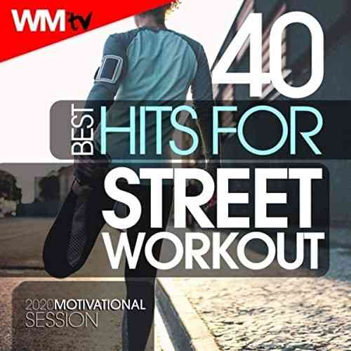 Workout Music Tv - 40 Best Hits For Street Workout 2020 (2020) торрент