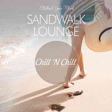 Sandwalk Lounge: Chillout Your Mind