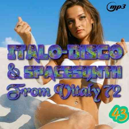 Italo Disco & SpaceSynth ot Vitaly 72 [43]