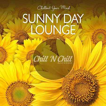 Sunny Day Lounge: Chillout Your Mind