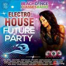 Electro House Future Party (2020) торрент