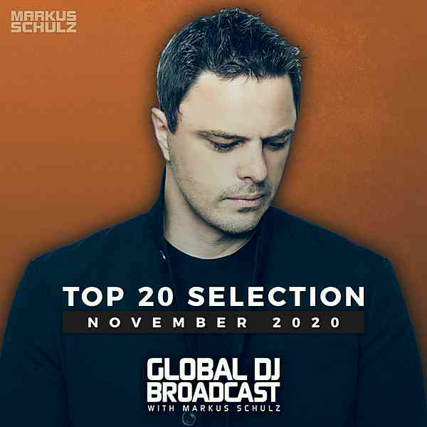 Global DJ Broadcast: Top 20 November 2020 [Extended Version] (2020) торрент