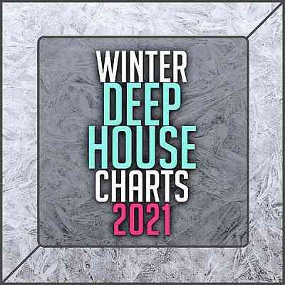 Winter Deep House Charts 2021 (2020) торрент