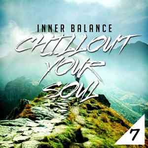 Inner Balance: Chillout Your Soul, Vol. 7