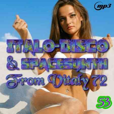 Italo Disco & SpaceSynth ot Vitaly 72 [53]