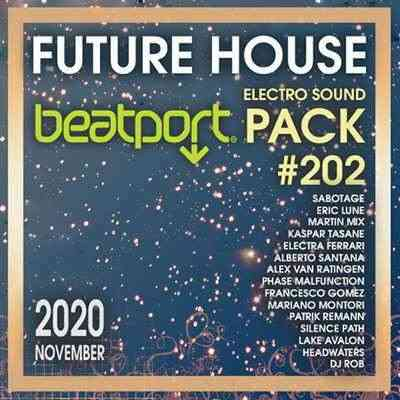 Beatport Future House: Electro Sound Pack #202 (2020) торрент