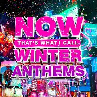 Now That's What I Call Winter Anthems [27.11] (2020) торрент