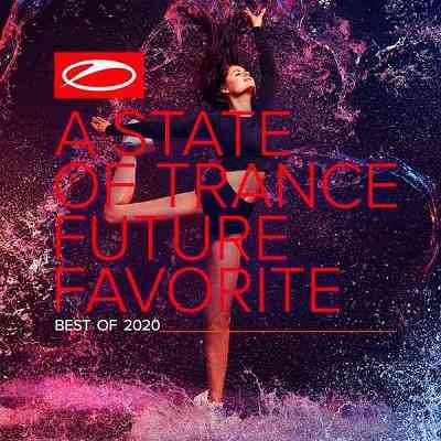 A State Of Trance Future Favorite: Best Of 2020 [Extended Versions]