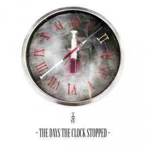 TDW - The Days The Clock Stopped (2020) торрент
