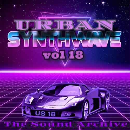 Urban Synthwave vol 18 [by The Sound Archive]